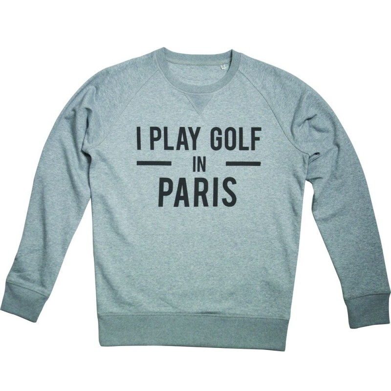 I PLAY GOLF IN PARIS SWEATER